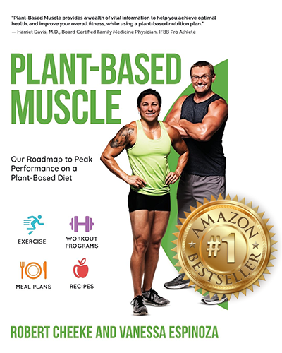 Plant Based Muscle Vegan Fitness Book Robert Cheeke