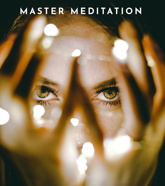 Master Meditation Training