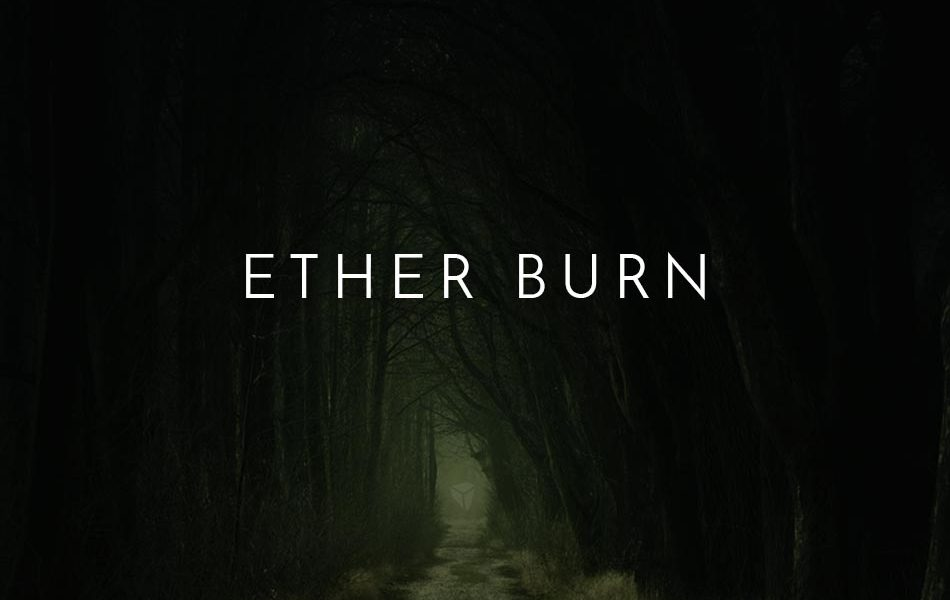 Ether Burn