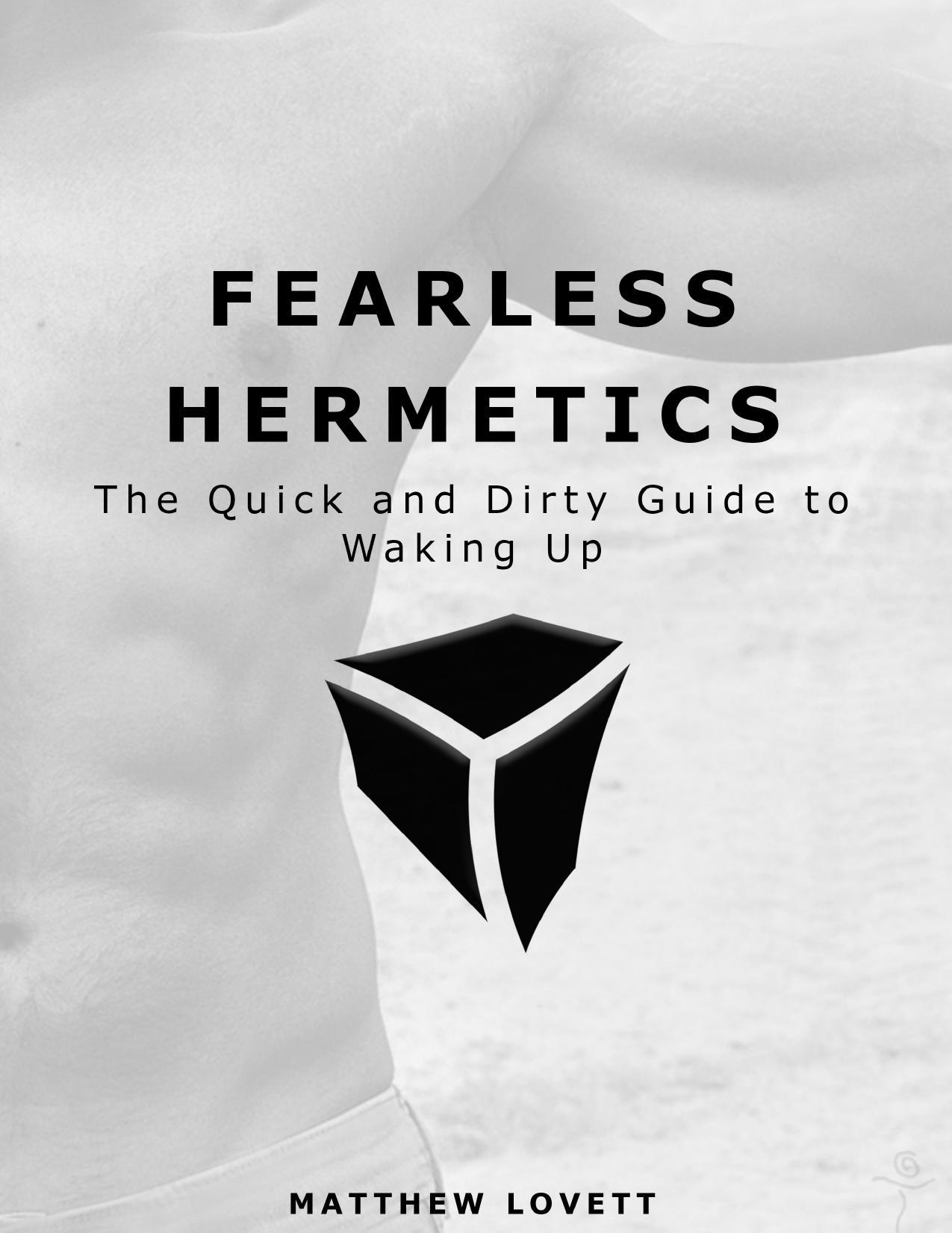 Fearless Hermetics Matthew Lovett author