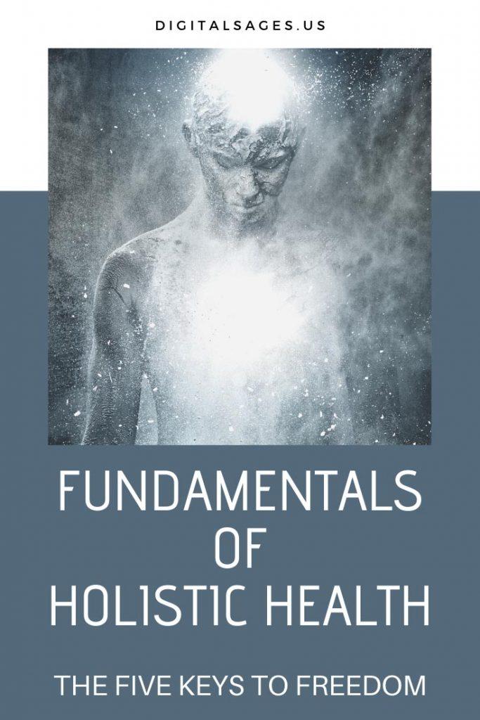 Fundamentals of Holistic Health