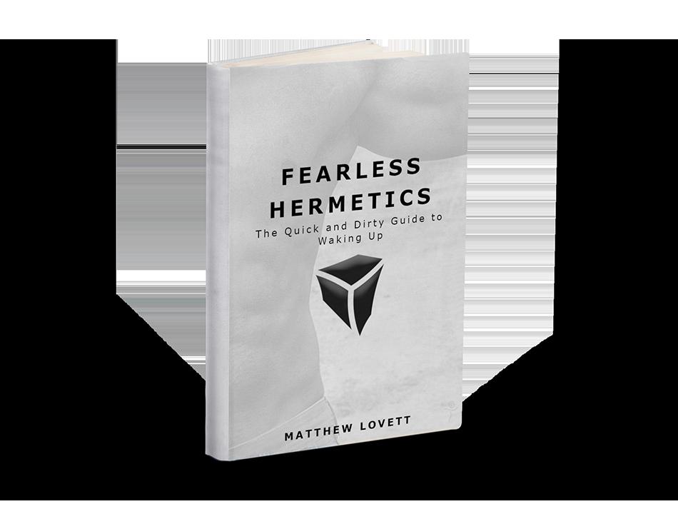 Fearless Hermetics