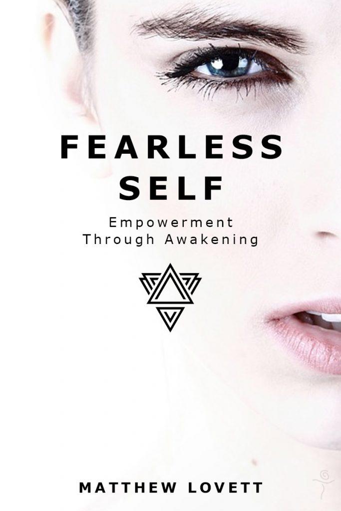 Fearless Self by Matthew Lovett