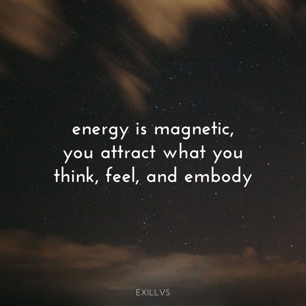 Spiritual Quote Energy is Magnetic