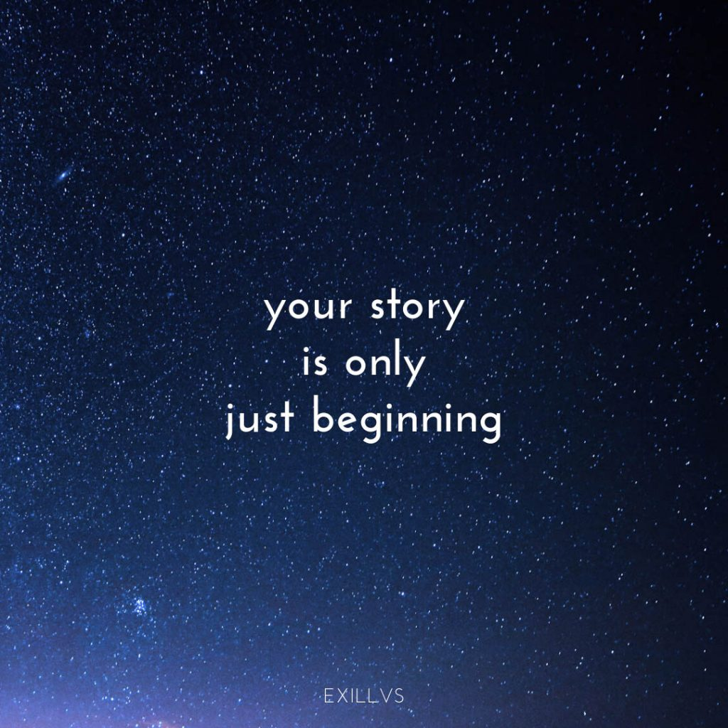 Your Story is Just Beginning